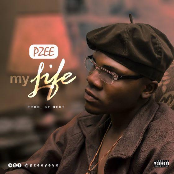 Pzee – My Life