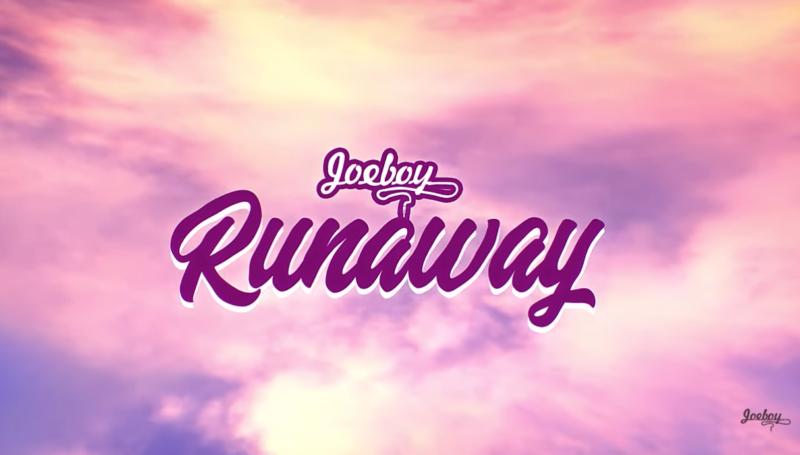 """Joeboy – """"Runaway"""""""