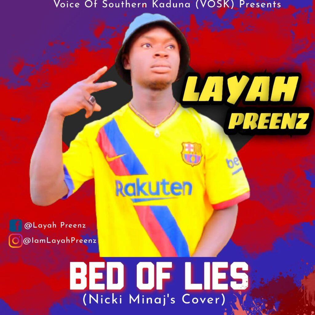 Layah Preenz – Bed Of Lies