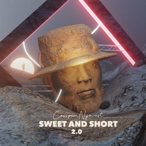 Cassper Nyovest – Sweet and Short 2.0