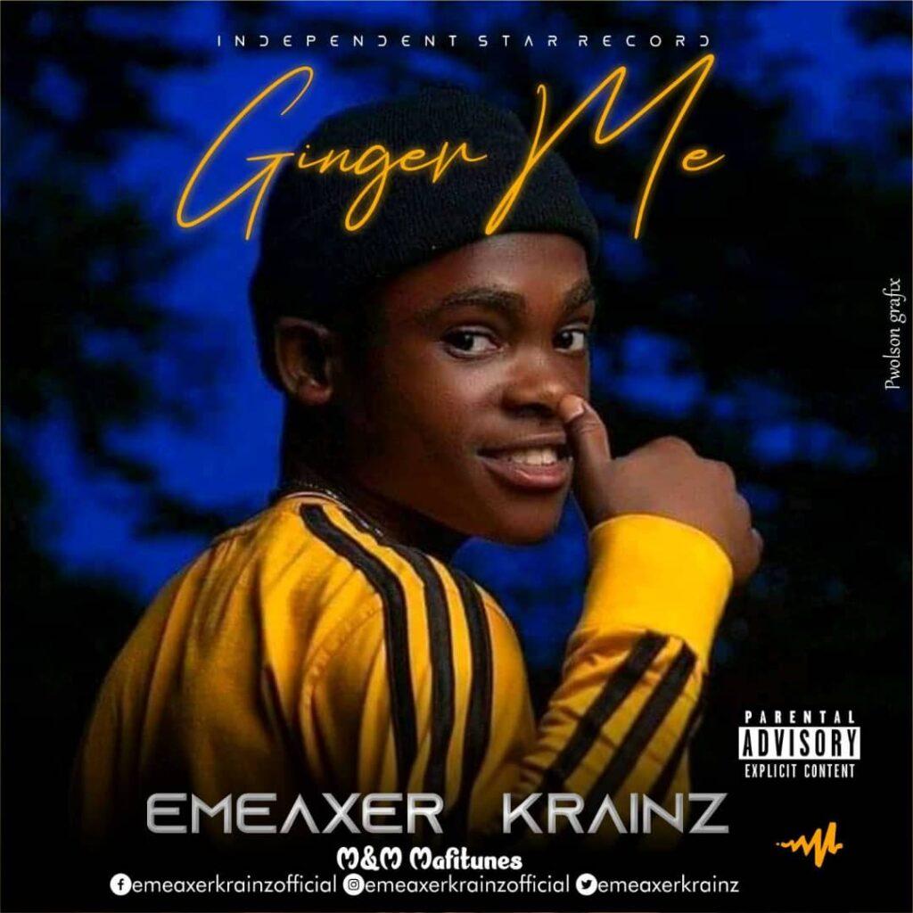 Emeaxer Krainz – Ginger Me